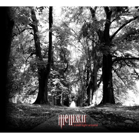 HELLIXXIR - A DULL LIGHT AROUND  -  Digipack