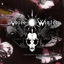 "VOICE OF WINTER ""CHILDHOOD OF EVIL"""