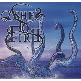 "ASHES TO FIRE ""STILL WATERS"""